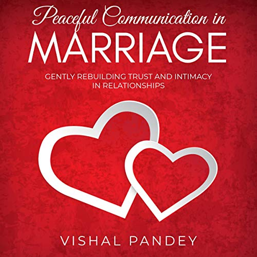 Peaceful Communication in Marriage audiobook cover art