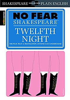 Twelfth Night (No Fear Shakespeare) by [SparkNotes]