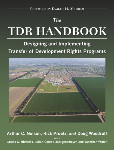 The TDR Handbook: Designing and Implementing Transfer of Development Rights Programs (Metropolitan Planning + Design)