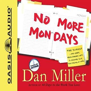 No More Mondays audiobook cover art