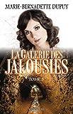 La Galerie des jalousies, T.3 - Format Kindle - 16,99 €