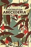 Destination - Abecederia