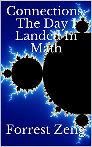 Connections: The Day I Landed In Math (English Edition)