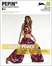 Flower Power (Pepin Fashion, Textiles & Patterns)