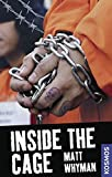 Matt Whyman: Inside the Cage