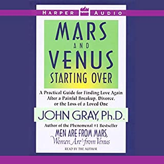 Mars and Venus Starting Over                   Written by:                                                                                                                                 John Gray                               Narrated by:                                                                                                                                 John Gray                      Length: 3 hrs and 10 mins     1 rating     Overall 4.0