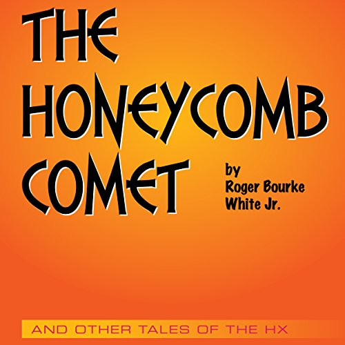 The Honeycomb Comet audiobook cover art