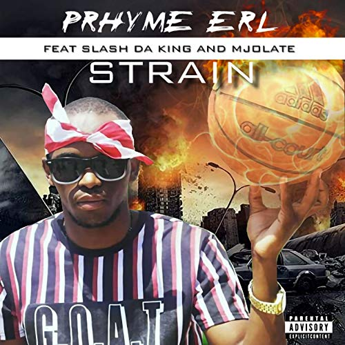 Strain (feat. Mjolate, Slash da King) Explicit