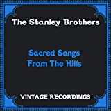 Sacred Songs from the Hills (Hq Remastered)
