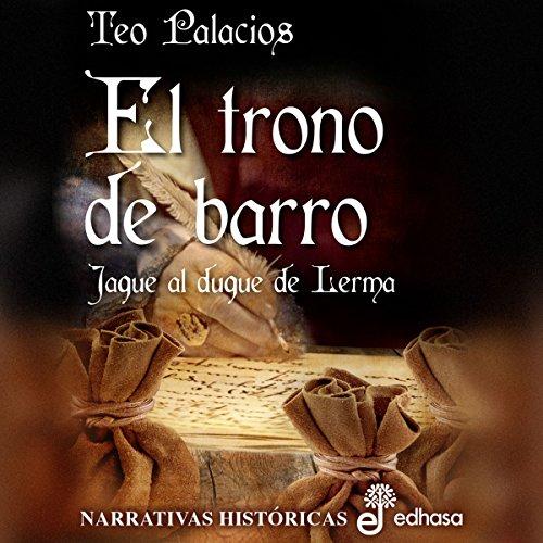 El Trono de Barro [The Throne of Mud] audiobook cover art
