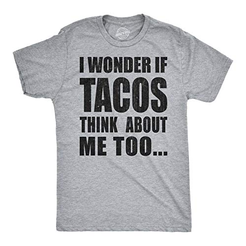 Price comparison product image Mens I Wonder If Tacos Think About Me Too Funny Taco Tuesday Cinco De Mayo T Shirt (Heather Grey) - L