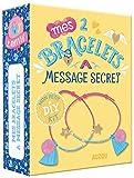 Mes 2 bracelets à message secret : Avec des pampilles, du fil néon, des perles et un livret pas-à-pas