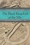 The Black Kingdom of the Nile (The Nathan I. Huggins Lectures)
