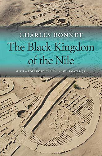 Bonnet, C: Black Kingdom of the Nile (Nathan I. Huggins Lectures)