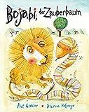 Bojabi, der Zauberbaum: Eine afrikanische Fabel - Dianne Hofmeyr