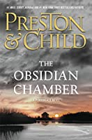 The Obsidian Chamber (Agent Pendergast Series (16))