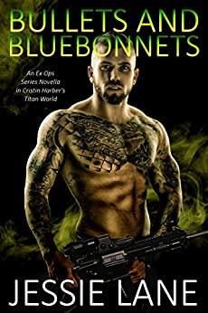 Bullets and Bluebonnets (Ex Ops Series Book 7) by [Jessie Lane, Cristin Harber]