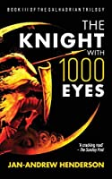 The Knight With 1000 Eyes (The Galhadrian Trilogy)