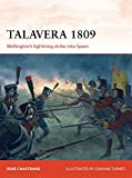 Campaign: Talavera 1809: Wellington's Lightning Strike Into Spain - René Chartrand