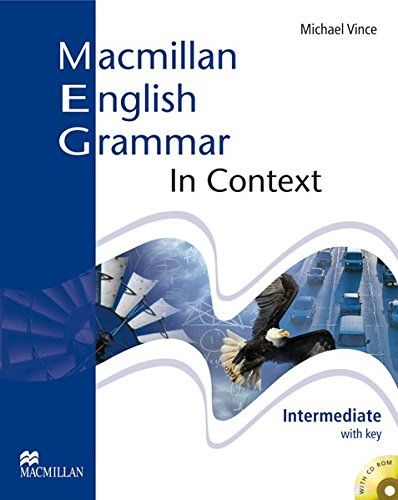 Macmillan English Grammar in Context: Intermediate / Student's Book with CD-ROM and Key: Student\'s Book. With Key