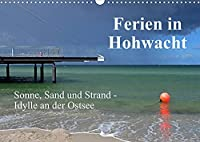 Ferien in Hohwacht (Wandkalender 2022 DIN A3 quer): Erholungsmomente an der Hohwachter Bucht (Monatskalender, 14 Seiten )