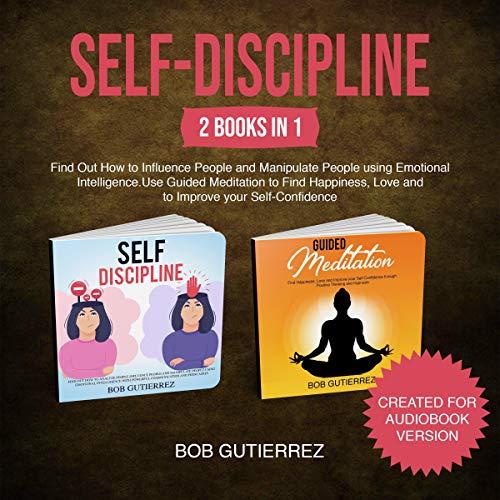 Self-Discipline: 2 Books in 1 cover art