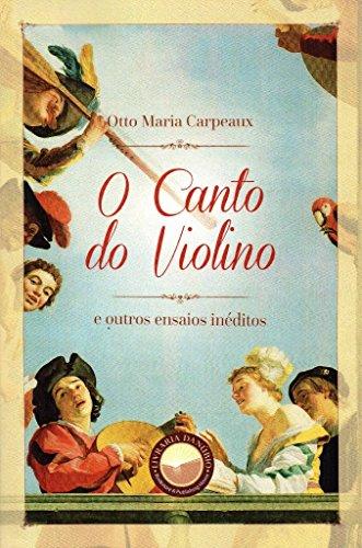 O Canto do Violino e Outros Ensaios