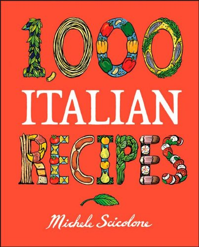 1000 italian recipes - 1