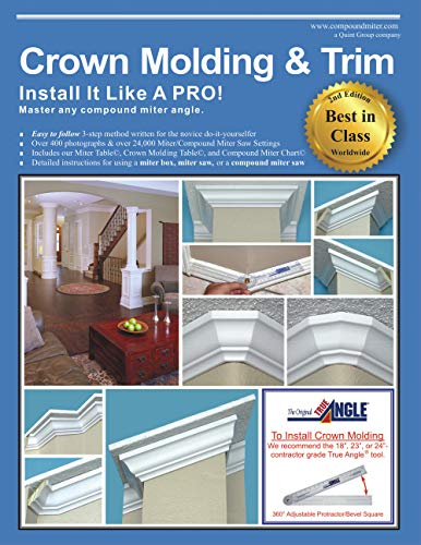 Crown Molding & Trim: Install It Like A PRO! (English Edition)