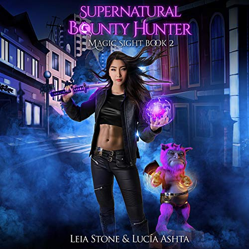 Magic Sight      Supernatural Bounty Hunters Series, Book 2              Auteur(s):                                                                                                                                 Lucia Ashta,                                                                                        Leia Stone                               Narrateur(s):                                                                                                                                 Kate Marcin                      Durée: 5 h et 27 min     Pas de évaluations     Au global 0,0