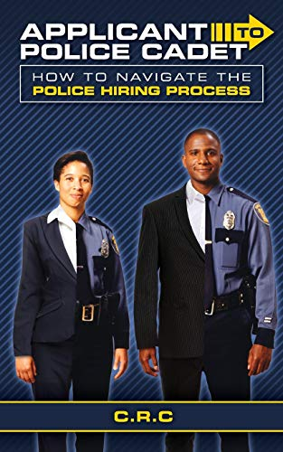Applicant to Police Cadet: How to navigate the Police hiring process