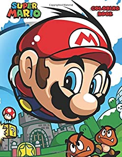 Super Mario Coloring Book: Coloring Book for Kids and Adults - 40 illustrations