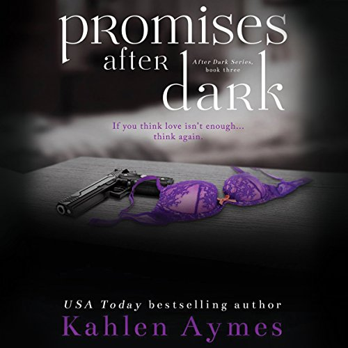 Promises After Dark (After Dark Series, #3) audiobook cover art