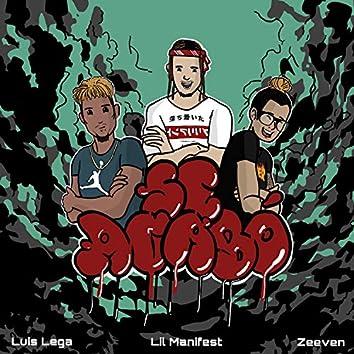 Se Acabo (feat. Zeeven & Luis Lega)