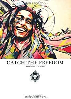 CATCH THE FREEDOM