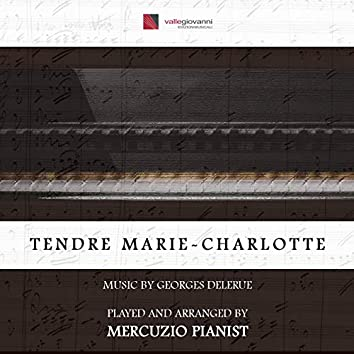 """Tendre marie-charlotte (Theme from """"L'incorrigible"""")"""