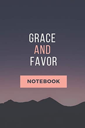 DOWNLOAD Grace and Favor Notebook