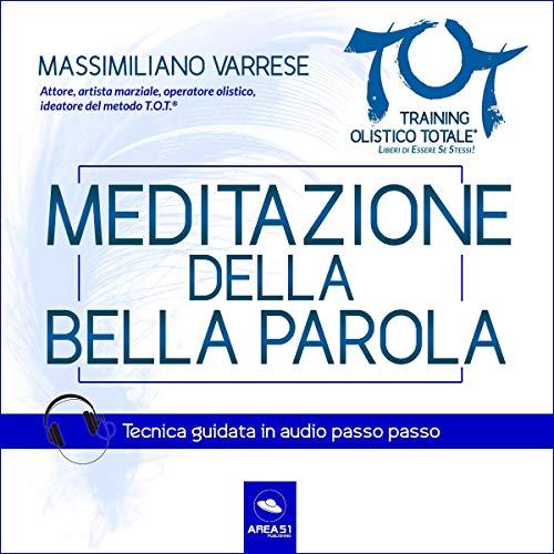 Meditazione della Bella Parola audiobook cover art