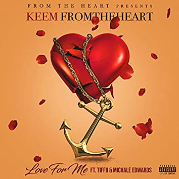 Love for Me (feat. Tiffii & Michale Edwards)