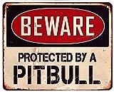 Moritz Blechschild Beware Protected by a Pitbull Hund 20 x