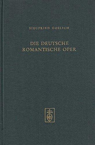 Die deutsche Romantische Oper