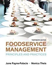 Foodservice Management: Principles and Practices (13th Edition)