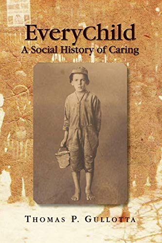 EveryChild: A Social History of Car…