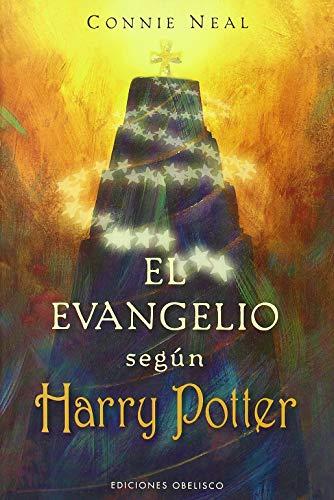 El evangelio según Harry Potter (METAFÍSICA Y ESPIRITUALIDAD)