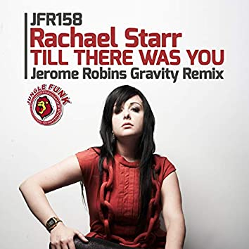 Till There Was You (Jerome Robins Gravity Remix)