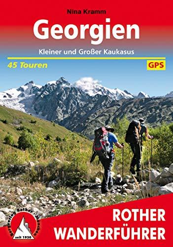 Georgien: Kleiner und Großer Kaukasus. 45 Touren. Mit GPS-Tracks (Rother Wanderführer) (German Edition)