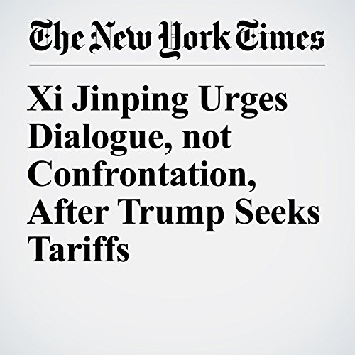 Xi Jinping Urges Dialogue, not Confrontation, After Trump Seeks Tariffs copertina