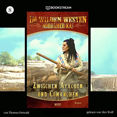 Zwischen Apachen und Comanchen Titelbild