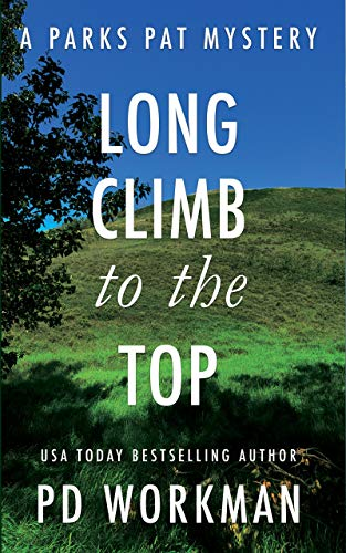 Front cover for the book Long Climb to the Top by P.D. Workman