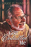 God Outwitted Me: The Stories of My Life
